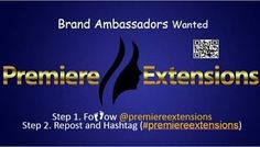 We are looking for social savvy people to promote our brand.  Step 1. Foow @premiereextensions Step 2. Repost and Hashtag (#premiereextensions) If you're chosen we will be sending you our product for free!  http://ift.tt/1KBvaTi  #hair #girlboss #beauty #mua #salon #bosslady #bella #promo #insta #blogger #news  #salonlife #promoterswanted  #beautyschool #hairjunkie #hairplug #weavegoals #social #socialmedia #press #entertainment #celebs #agency #pr #international #commercial #influencer…