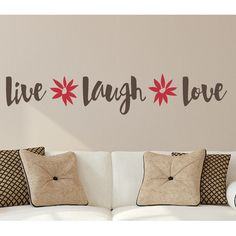 Found it at Wayfair - Live Laugh Love Flowers Wall Decal