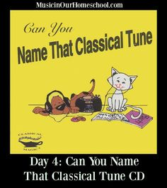 Can You Name That Classical Tune CD - an easy way to introduce your kids to classical music