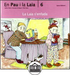 La Laia s'enfada (Prim. Llengua) de Adelina Palacín ✿ Libros infantiles y juveniles - (De 3 a 6 años) ✿