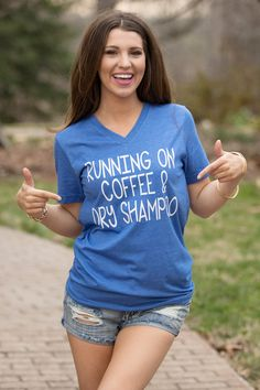 Running On Coffee And Dry Shampoo V-Neck Tee Blue - The Pink Lily