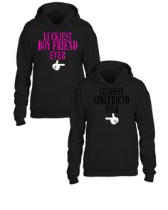 LUCKIEST BOYFRIEND EVER LUCKIEST GIRLFRIEND EVER Couple - Couple hoodie