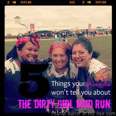 5 things your friends won't tell you about the Dirty Girl Mud Run (but I will!) and a discount code for any race in 2014! #GoDirtyGirl