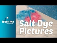 Teach Me: Salt Dye Pictures - YouTube Glue Crafts, Paper Crafts, Learning Activities, Early Childhood, Cookie, Salt, Classroom, Science, Fancy
