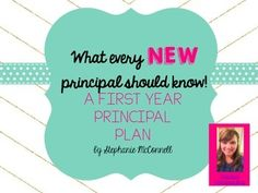 What every new principal should know- A first year principal plan