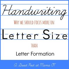 Handwriting: Why we should focus more on letter size than letter formation
