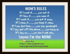 Moms Rules