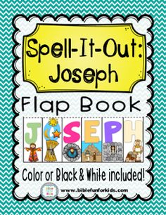 Joseph Spell-it-Out Letters for bulletin boards & more. Also a free printable Flap Book for the students #Biblefun