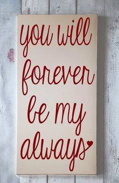 You will forever be my always sticker - couple decor - love quote valentine . - You will always be my always sticker – couple decor – love quote valentine you will forever be - Quotes Valentines Day, My Funny Valentine, Valentine Ideas, Happy Valentines Day For Him, Husband Valentine, Valentine Crafts, Valentine's Day Quotes, Cute Quotes, Hubby Quotes