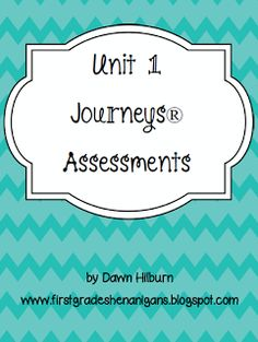 First Grade Shenanigans: Journeys Series Reading Assessments