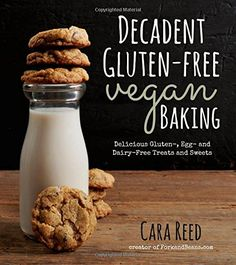 Decadent Gluten-Free Vegan Baking: Delicious, Gluten-, Egg- and Dairy-Free Treats and Sweets by Cara Reed, creator of ForkandBeans.com, is sharing over 100 amazing and easy gluten-free, vegan recipes. By using tasty and natural substitutions such as almond milk, soy butter, coconut oil and nut-based cream, your treats will be the star of the show with any crowd.  Cara http://www.pinterest.com/forkandbeans is member of Vegan Community Board…