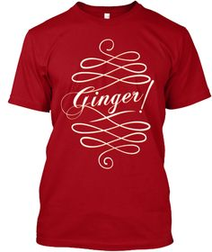 Ginger ! Deep Red T-Shirt Front