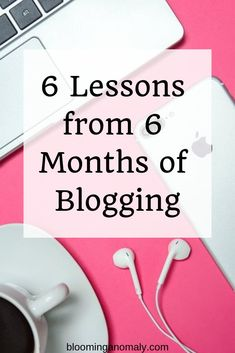 Are you struggling with blogging as a newbie? I sure did, but managed to make it through despite the struggles. Here are 6 lessons from 6 months of blogging I want to share with you! #bloggingtips #blogging #blogger #howto Making Goals, Best Seo Tools, I Got The Job, Pinterest For Business, Blogging For Beginners, Blog Tips, 6 Months, How To Start A Blog, Learning