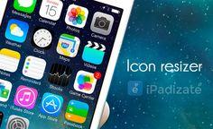 Modifica el Tamaño de los Iconos en iPhone y iPad con Icon Resizer