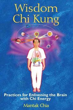 simple chi kung exercises for awakening the lifeforce energy