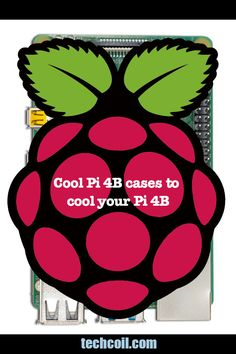 If you are looking for some cool Raspberry Pi 4B cases that can cool your Pi 4B, here are a few recommendations to choose from.