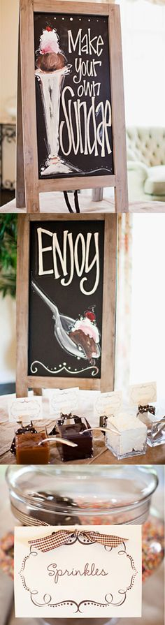 Ice cream sundae station at your wedding... Everyone would love this! Guests could choose between additions such as brownie bites, mini shortcakes, or cheesecake bites, or go with traditional ice cream sundae toppings (nuts, fudge, whipped cream topping.)