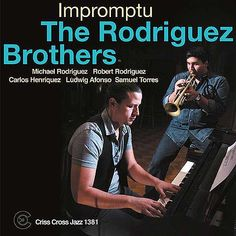 Few sets of brothers (as far as sisters go there is always the Labèque sisters) have such surprising material up their sleeves as The Rodriguez Brothers. Somehow, these siblings can be usually counted upon to devise intriguing soundscapes in whatever musical idiom they are tackling.