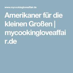 Amerikaner für die kleinen Großen | mycookingloveaffair.de