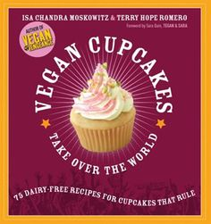 Vegan Cupcakes Take Over the World, @Liliana Tello, here's another cookbook that might be worth looking into...