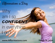 #‎AfformationaDay‬ : Why am I so confident in everything I do? Go confidently in the direction of your dreams. Live the life you have imagined. #AOTD #afformations #noahstjohn #affirmations #motivationalqoutes #inspirationalqoutes