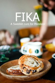 Fika is the Swedish word for a coffee break with sweets, preferably with friends... I'm sure I'd have lots of Fika with Frank on our honeymoon to Sweden!