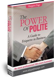 Great read by one of my favorite ladies. http://etiquettepage.com/etiquette-products/books/power-of-polite-business-etiquette
