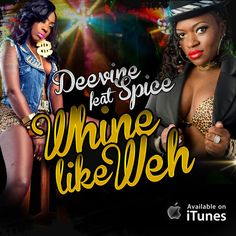 DeeVine feat. Spice - Whine Like Weh (Cash Flow Records) ---> http://j.mp/18cxfT8