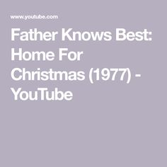 father knows best home sitcoms 1950s sitcoms father knows best father knows best pinterest 1950s and father - Father Knows Best Home For Christmas 1977