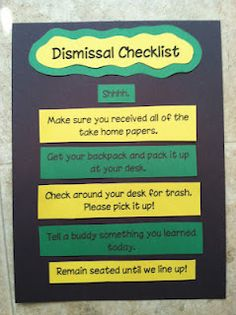 Dismissal Checklist... I think it will work perfectly even in my middle school classroom.