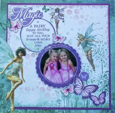 A Layout by Kelly-ann Oosterbeek made using the Fairy Dust Collection from Kaisercraft. www.amotehrsart.com.au