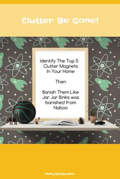 Identify where your clutter magnets are then follow the action plan to banish them!