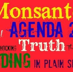 A United Nations (UN) scheme to surreptitiously seize property rights from people worldwide and pack the world's populations into tiny micro-cities controlled by a centralized government has a new ally, Monsanto. http://www.naturalnews.com/039243_Monsanto_Agenda_21_sustainability.html