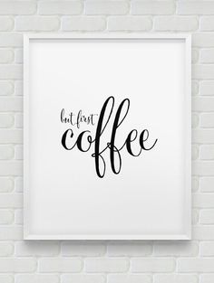 but first coffee print // black and white typographic wall decor // modern print // coffee first print // office wall decor //kitchen poster. Black And White Bedroom Wall Decor Office Wall Decor, Modern Wall Decor, Office Walls, Kitchen Posters, Kitchen Prints, Kitchen Quotes, Printable Images, Printable Quotes, But First Coffee