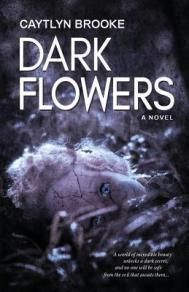 Buy Dark Flowers by Caytlyn Brooke and Read this Book on Kobo's Free Apps. Discover Kobo's Vast Collection of Ebooks and Audiobooks Today - Over 4 Million Titles! Virtual Reality Apps, Black Fairy, Dark Flowers, Horror Books, First Novel, Dark Fantasy, Reading Lists, Book Worms, New Books