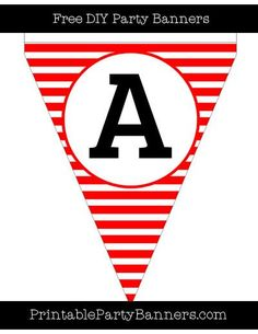 Red and White Pennant Horizontal Striped Capital Letter A Diy Party Banner, Party Banners, Baby Birthday Cakes, 1st Boy Birthday, Nautical Letters, Pennant Template, Printable Banner Letters, Carnival Birthday Parties, Pirate Theme