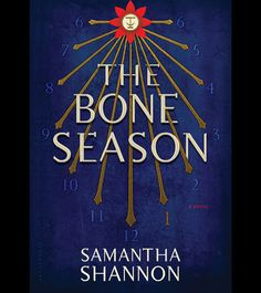 The Bone Season by Samantha Shannon What it's about: The first novel in a planned seven-book series set in 2059 centers on Paige Mahoney, a clairvoyant who works for the police security force Scion in London -- until she is arrested.