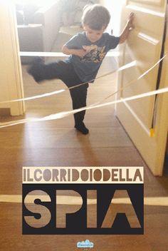 Il corridoio della spia, per giocare in casa agli agenti segreti