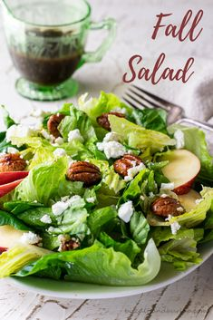Green salad with fall favorites like apples and pecans tossed with a cider vinaigrette dressing. #salad #fallsalad #applecider