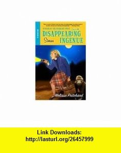 Disappearing Ingenue The Misadventuresof Eleanor Stoddard (9780756957421) Melissa Pritchard , ISBN-10: 0756957427  , ISBN-13: 978-0756957421 ,  , tutorials , pdf , ebook , torrent , downloads , rapidshare , filesonic , hotfile , megaupload , fileserve