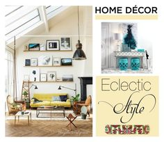 """Home Decor Style - Eclectic"" by viryabo ❤ liked on Polyvore featuring interior, interiors, interior design, home, home decor, interior decorating, interiordesign, Eclectic and decor"