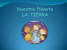 Nuestro planeta (para niños) by Nicolle Molina via slideshare