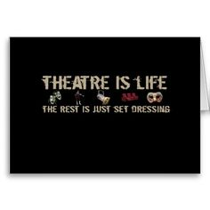 1000+ images about Theatre Quotes on Pinterest | Theatres ...