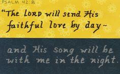 Psalm 42:8 www.thegoodnewscartoon.com www.facebook.com/TheGoodNewsCartoon