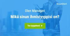 Olen Manageri! Mikä sinun ihmistyyppisi on?