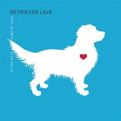 Retriever Love is the Best Kind of Love : Dog Silhouette Art on Etsy, $4.49
