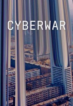 CYBERWAR: Ben Makuch travels the world to meet with hackers, government officials, and dissidents to investigate the ecosystem of cyberwarfare.