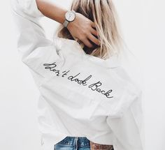 'Don't look' back embroidered shirt Look Fashion, Diy Fashion, Ideias Fashion, Fashion Outfits, Womens Fashion, Stylish Outfits, Trendy Fashion, Fashion Beauty, Mode Style