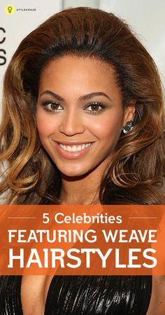 hairstyles a lot of people are seen using weave hairstyles as a way to