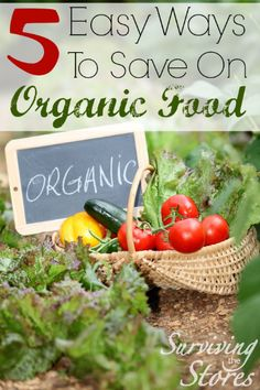 Organic does not have to equal expensive!  Here are five super easy ways to save when you buy organic food!